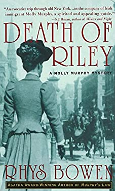 Death of Riley: A Molly Murphy Mystery 9780312989682