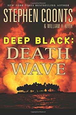 Deep Black: Death Wave 9780312671136