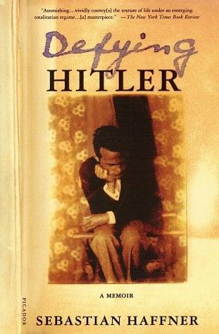Defying Hitler: A Memoir 9780312421137