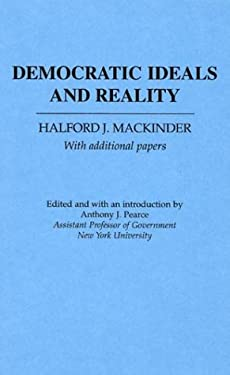 Democratic Ideas and Reality 9780313231506