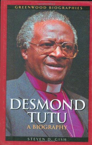 Desmond Tutu: A Biography 9780313328602