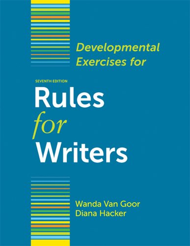 Developmental Exercises for Rules for Writers 9780312678074