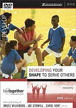 Developing Your Shape to Serve Others: Six Sessions on Ministry 9780310250074