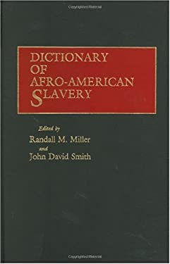 Dictionary of Afro-American Slavery 9780313238147