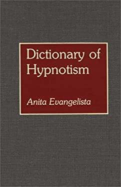 Dictionary of Hypnotism 9780313259678