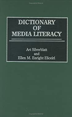 Dictionary of Media Literacy 9780313297434