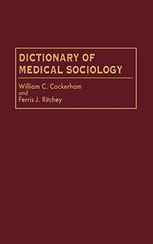 Dictionary of Medical Sociology 9780313292699