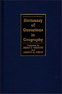 Dictionary of Quotations in Geography 9780313241963