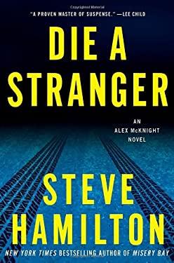Die a Stranger 9780312640217