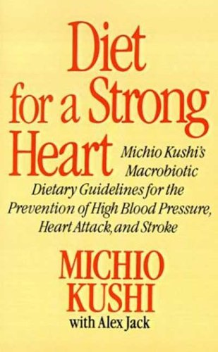 Diet for a Strong Heart 9780312304584