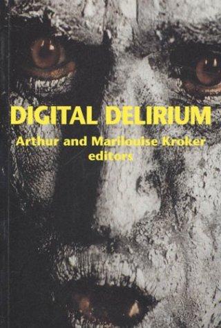 Digital Delirium 9780312172374
