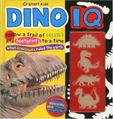 Dino IQ [With Poster and Glow in the Dark Dinosaurs] 9780312498849