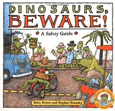 Dinosaurs Beware!: A Safety Guide 9780316112192