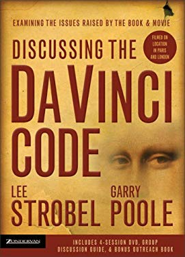 Discussing the Da Vinci Code Curriculum Kit: Examining the Issues Raised by the Book & Movie [With Bonus Outreach Book and 4-Session DVD and Group Dis 9780310272632