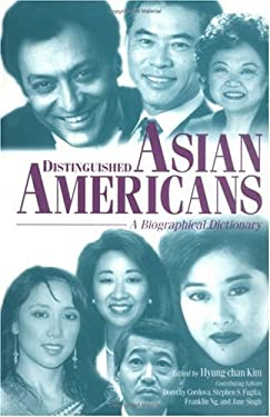 Distinguished Asian Americans: A Biographical Dictionary 9780313289026
