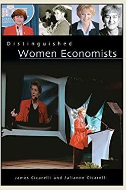 Distinguished Women Economists 9780313303319