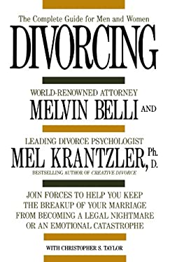 Divorcing: The Complete Guide for Men and Women 9780312038168