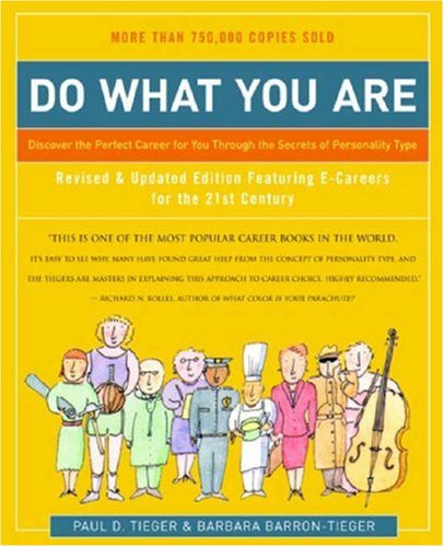 Do What You Are: Discover the Perfect Career for You Through the Secrets of Personality Type 9780316167260