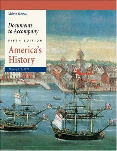 Documents to Accompany America's History, Volume 1: To 1877 9780312405915