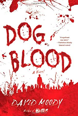 Dog Blood 9780312532888