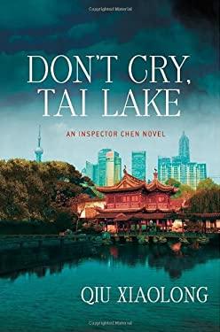 Don't Cry, Tai Lake 9780312550646