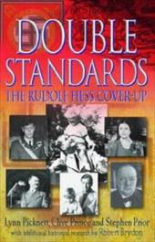 Double Standards: The Rudolf Hess Cover-Up