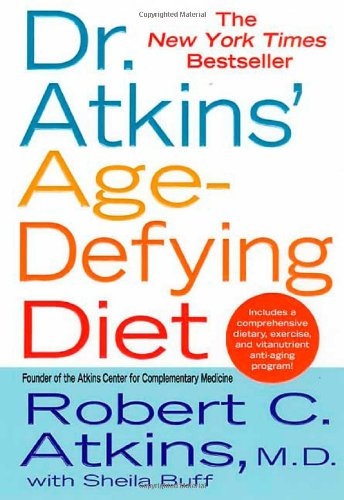 Dr. Atkins' Age-Defying Diet 9780312977016