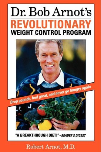 Dr. Bob Arnot's Revolutionary Weight Control 9780316051729