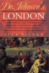 Dr. Johnson's London: Coffee-Houses and Climbing Boys, Medicine, Toothpaste and Gin, Poverty and Press-Gangs, Freakshows and Femal coupon codes 2015