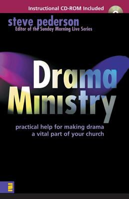 Drama Ministry: Practical Help for Making Drama a Vital Part of Your Church [With Instructional] 9780310219453