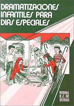 Dramatizaciones Infantiles: Para Dias Especiales 9780311076062