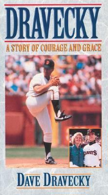 Dravecky: A Story of Courage and Grace 9780310245995
