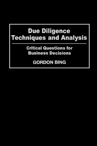 Due Diligence Techniques and Analysis: Critical Questions for Business Decisions 9780313361036