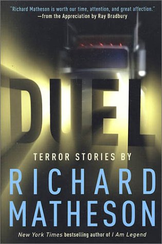Duel: Terror Stories by Richard Matheson 9780312878269