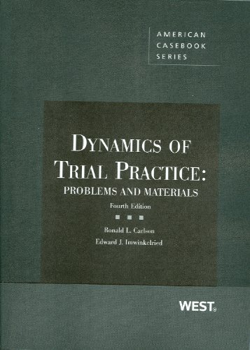 Dynamics of Trial Practice: Problems and Materials 9780314263247
