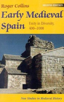 Early Medieval Spain 9780312126629