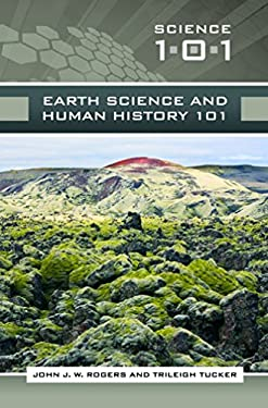 Earth Science and Human History 101 9780313355585