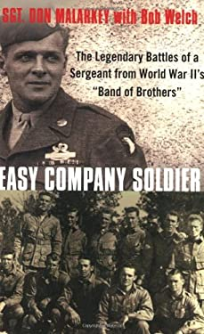 """Easy Company Soldier : The Legendary Battles of a Sergeant from World War II's """"Band of Brothers"""""""