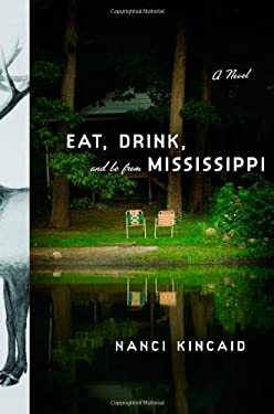 Eat, Drink, and Be from Mississippi 9780316009157