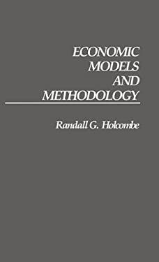 Economic Models and Methodology 9780313266799