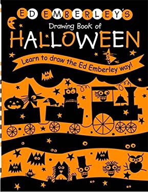 Ed Emberley's Drawing Book of Halloween: Learn to Draw the Ed Emberley Way! 9780316789776