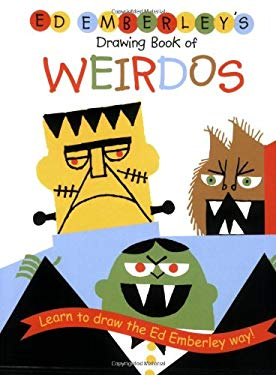 Ed Emberley's Drawing Book of Weirdos 9780316789714