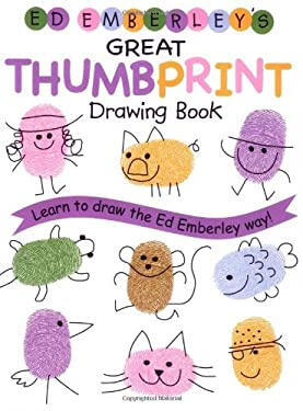 Ed Emberley's Great Thumbprint Drawing Book 9780316789684