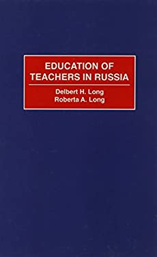 Education of Teachers in Russia 9780313310485