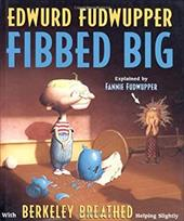 Edwurd Fudwupper Fibbed Big