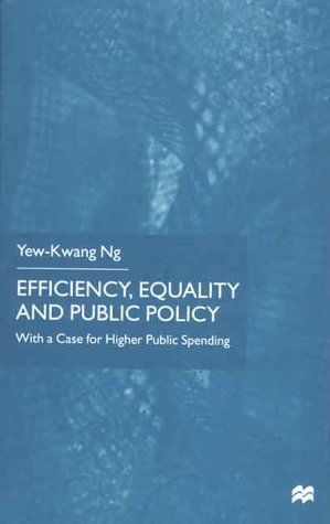 Efficiency, Equality and Public Policy: With a Case for Higher Public Spending 9780312232085