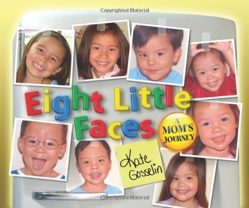 Eight Little Faces: A Mom's Journey 9780310318460