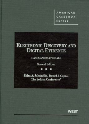 Electronic Discovery and Digital Evidence: Cases and Materials 9780314277411