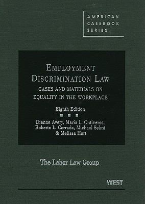 Employment Discrimination Law: Cases and Materials on Equality in the Workplace 9780314190949