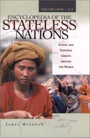 Ency Stateless Nations V4 S-Z 9780313323843